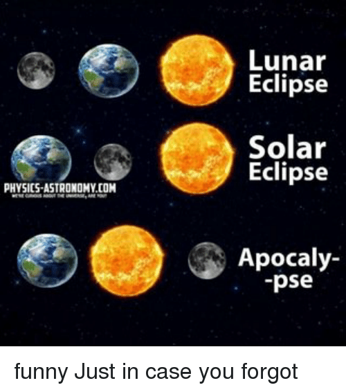physics-astronomy-com-lunar-eclipse-solar-eclipse-apocaly-pse-funny-14147648.png